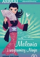 Melania i Wojownicy Ninja
