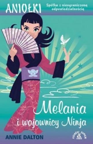 Okładka książki Melania i Wojownicy Ninja