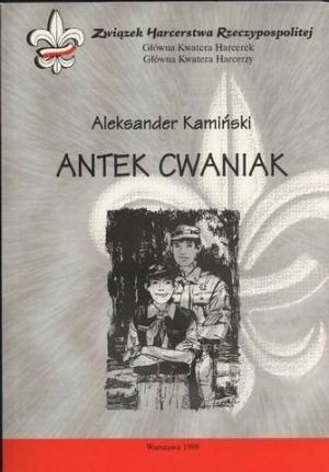 Okładka książki Antek Cwaniak. Książka o zuchach