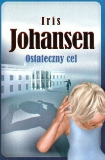 Iris Johansen - Ostateczny cel