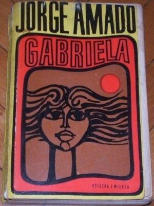 Okładka książki Gabriela: Kronika pewnego miasta interioru