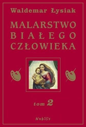 Okładka książki Malarstwo Białego Człowieka t.2