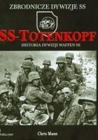 SS-Totenkopf. Historia dywizji Waffen SS