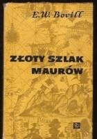 Złoty szlak Maurów
