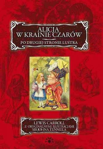 Okładka książki Alicja w Krainie Czarów. Po drugiej Stronie Lustra