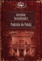 Podróże do Polski