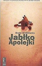 Jabłko Apolejki - Beata Wróblewska
