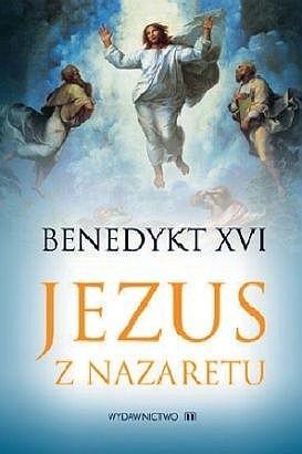 Okładka książki Jezus z Nazaretu. Część 1: od chrztu w Jordanie do Przemienienia