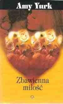 Okładka książki Zbawienna miłość