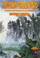 Warhammer Fantasy Role Play. Edycja Polska