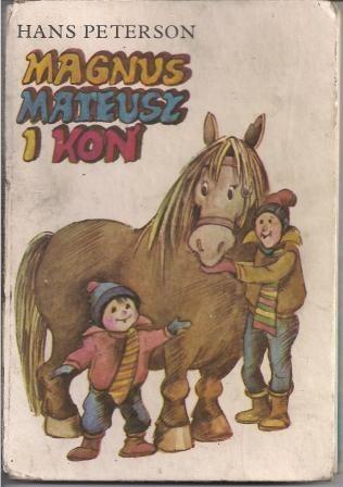 Okładka książki Magnus, Mateusz i koń