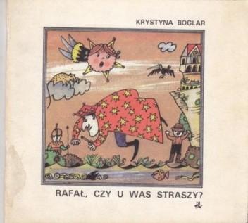 Okładka książki Rafał, czy u was straszy?