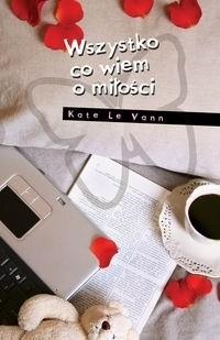Okładka książki Wszystko, co wiem o miłości...