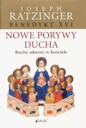 Okładka książki Nowe porywy Ducha: Ruchy odnowy w Kościele