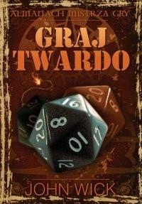Okładka książki Graj Twardo