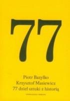 77 dzieł sztuki z historią