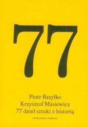 Okładka książki 77 dzieł sztuki z historią