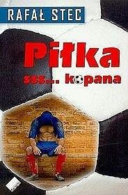 Okładka książki Piłka sss...kopana