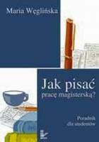 Okładka książki Jak pisać pracę magisterską?