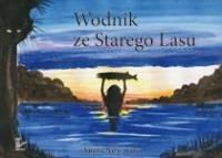 Okładka książki Wodnik ze Starego Lasu