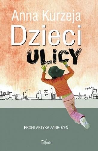Okładka książki Dzieci ulicy – profilaktyka zagrożeń