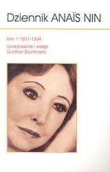Okładka książki Dziennik Anaïs Nin: tom 1: 1931-1934