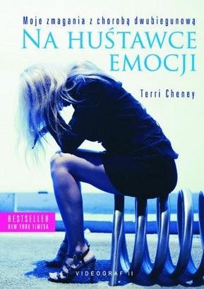 Okładka książki Na huśtawce emocji. Moje zmagania z chorobą dwubiegunową
