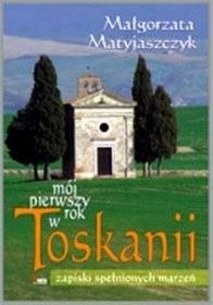 Okładka książki Mój pierwszy rok w Toskanii
