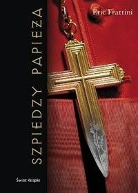 Okładka książki Szpiedzy Papieża