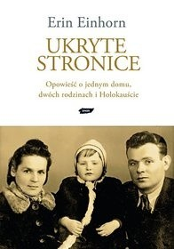 Okładka książki Ukryte stronice. Opowieść o jednym domu, dwóch rodzinach i Holokauście.