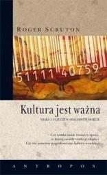 Okładka książki Kultura jest ważna. Wiara i uczucie w osaczonym świecie