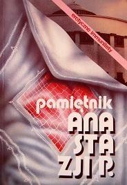 Okładka książki Pamiętnik Anastazji P. Erotyczne immunitety