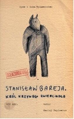 Okładka książki Stanisław Bareja. Król krzywego zwierciadła