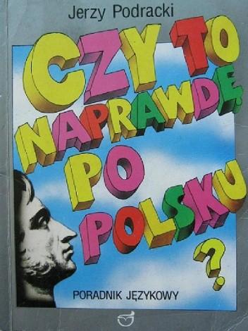 Okładka książki Czy to naprawdę po polsku? Poradnik językowy