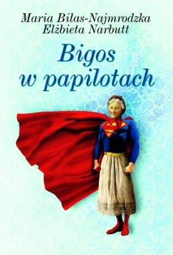 Okładka książki Bigos w papilotach
