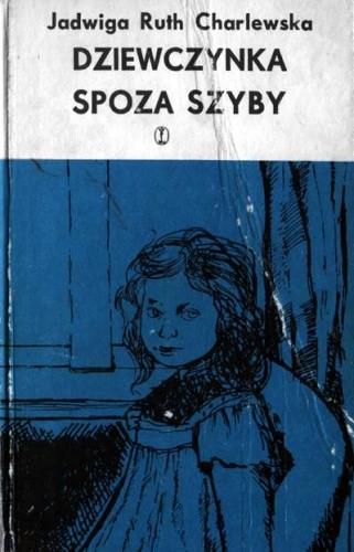 Okładka książki Dziewczynka spoza szyby