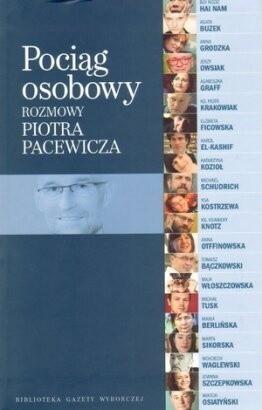 Okładka książki Pociąg osobowy. Rozmowy Piotra Pacewicza
