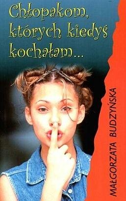 Okładka książki Chłopakom, których kiedyś kochałam...