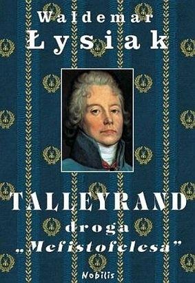 Okładka książki Talleyrand, droga