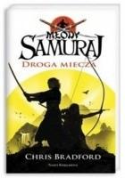 Młody samuraj. Droga miecza