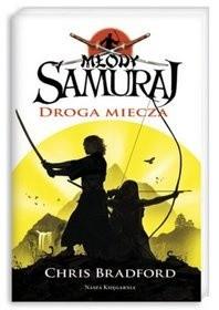 Okładka książki Młody samuraj. Droga miecza