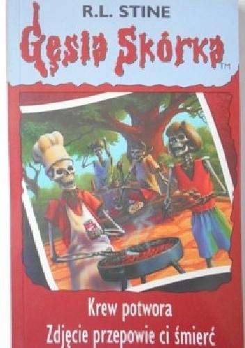 Okładka książki Krew potwora. Zdjęcie przepowie ci śmierć