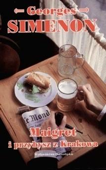 Okładka książki Maigret i przybysz z Krakowa