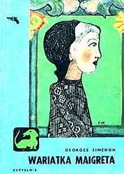 Okładka książki Wariatka Maigreta