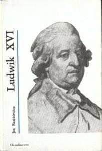 Okładka książki Ludwik XVI