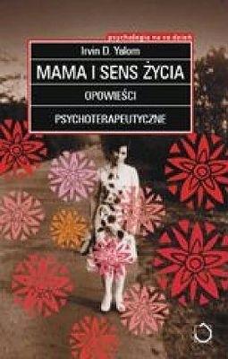 Okładka książki Mama i sens życia