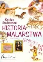 Okładka książki Bardzo ilustrowana historia malarstwa