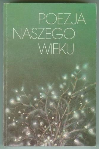 Okładka książki Poezja naszego wieku