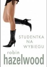 Studentka na wybiegu - Robin Hazelwood