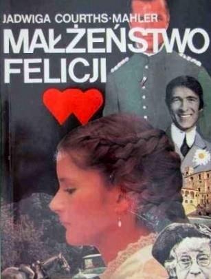 Okładka książki Małżeństwo Felicji